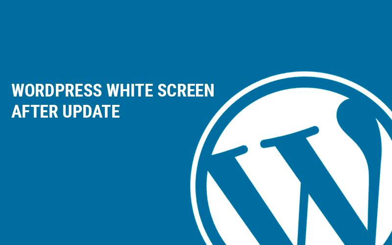 wordpress white screen after update
